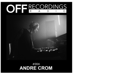 Radio 004 with Andre Crom