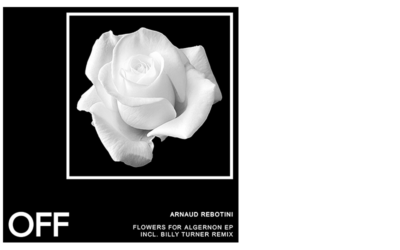 Arnaud Rebotini – Flowers For Algernon EP (Incl. Billy Turner Remix)