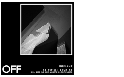 Mediane – Spiritual Rave EP (Incl. 2000 And One & Andre Crom Remixes)