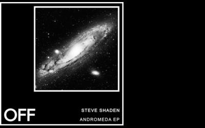 Steve Shaden – Andromeda EP
