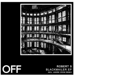 Robert S (PT) – Blackmailer EP (Incl. Andre Crom Remix)
