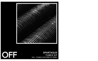 Spartaque – Tubes EP (Incl. Thomas Hoffknecht Remix)