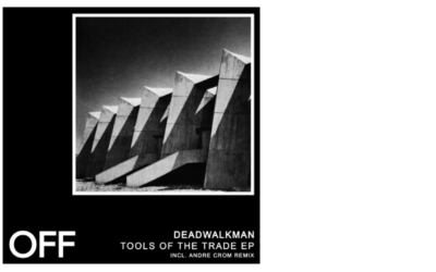 Deadwalkman – Tools Of The Trade EP