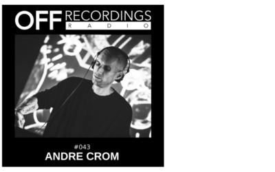 Radio 043 with Andre Crom