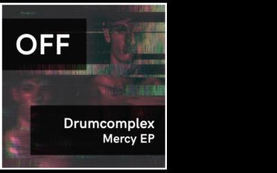 Drumcomplex – Mercy EP