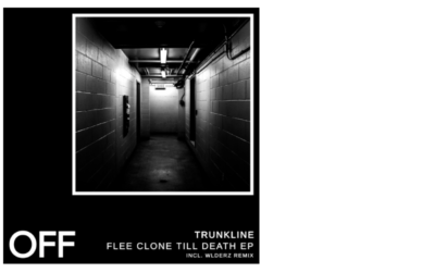 Trunkline – Flee Clone Till Death EP