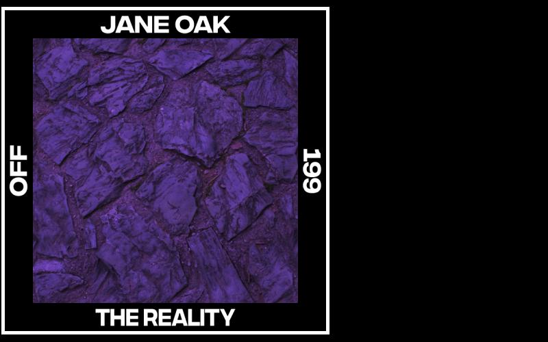 Jane Oak – The Reality