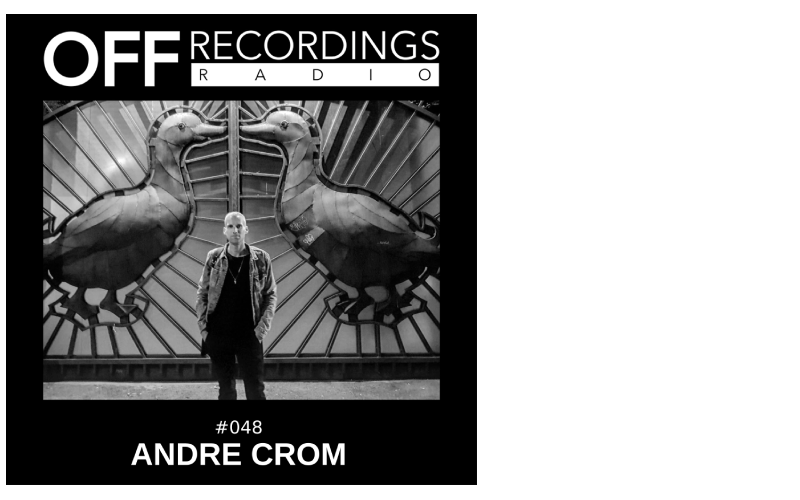 Radio 048 with Andre Crom