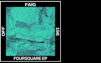 FAÏG – Foursquare EP