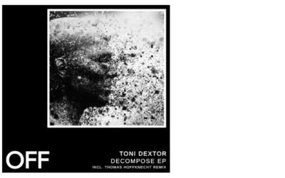 Toni Dextor – Decompose EP