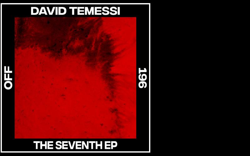 David Temessi – The Seventh EP