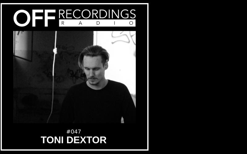 Radio 047 with Toni Dextor