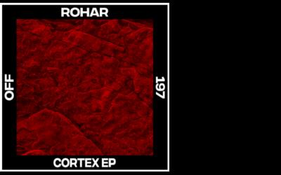 Rohar – Cortex EP