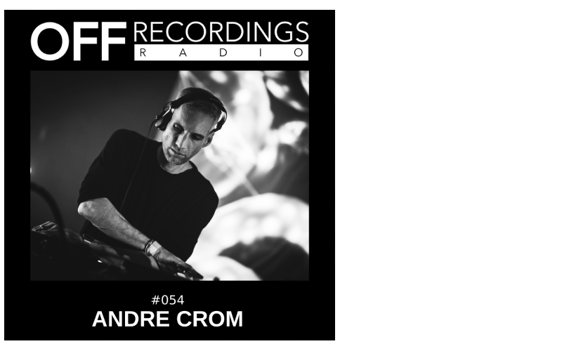 Radio 054 with Andre Crom