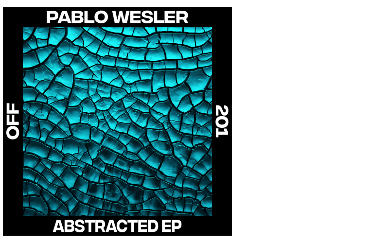 Pablo Wesler – Abstracted EP (Incl. Giovanni Carozza Remix)