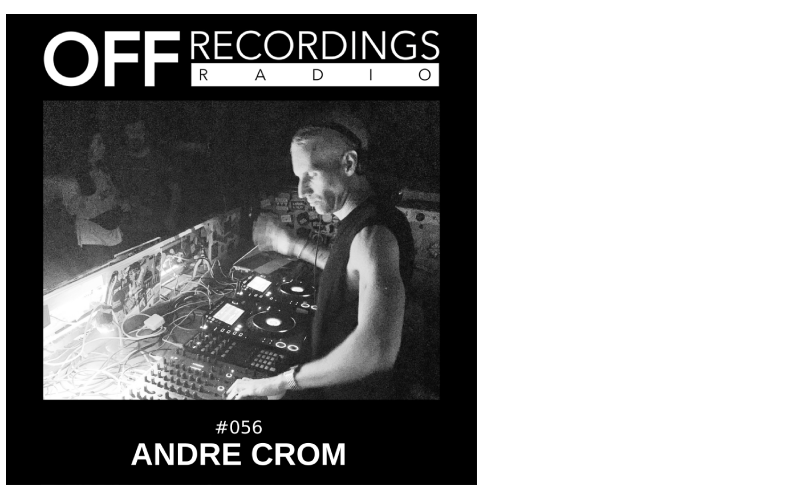 Radio 056 with Andre Crom