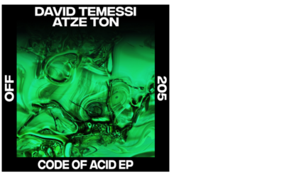 David Temessi & Atze Ton – Code Of Acid EP