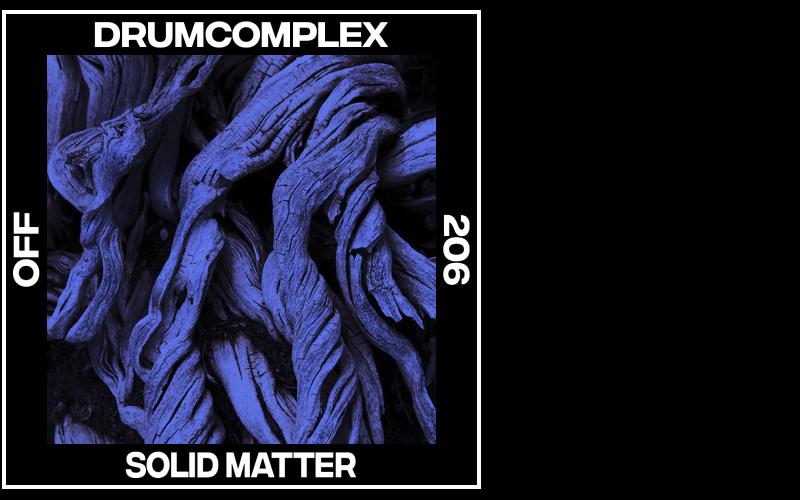 Drumcomplex – Solid Matter
