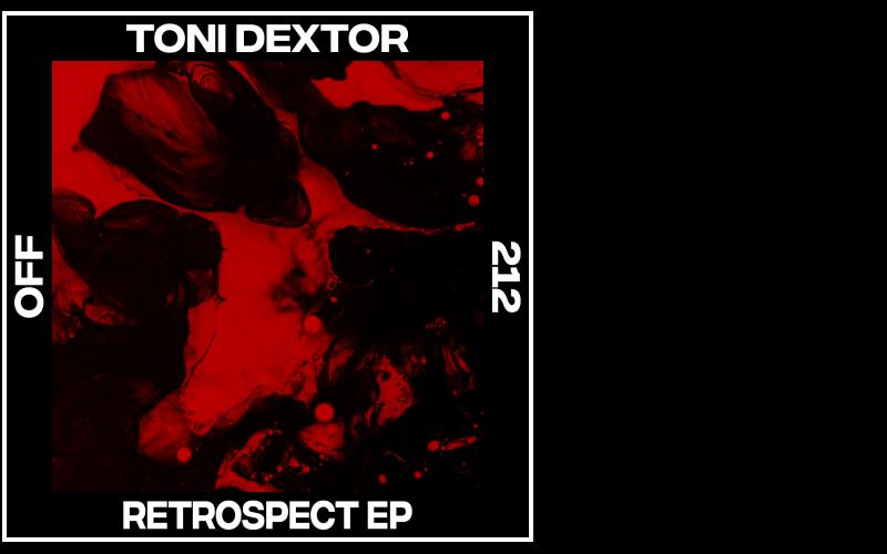 Toni Dextor – Retrospect