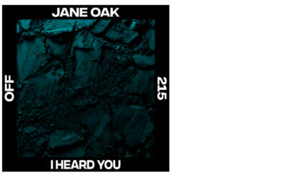 Jane Oak – I Heard You