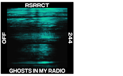 RSRRCT – Ghosts In My Radio